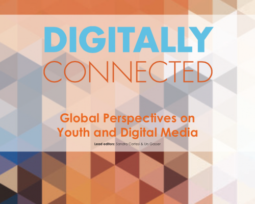 Digitally Connected: Global Perspectives on Youth and Digital Media