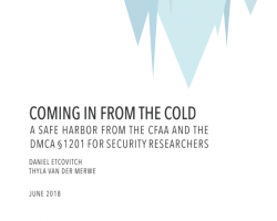 Coming in from the Cold: A Safe Harbor from the CFAA and DMCA §1201