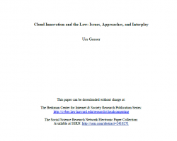 Cloud Innovation and the Law: Issues, Approaches, and Interplay