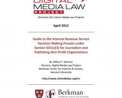 Guide to the IRS Decision-Making Process under Section 501(c)(3) for Journalism and Publishing Non-Profit Organizations