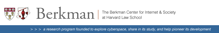 The Berkman Center for Internet & Society at Harvard Law School